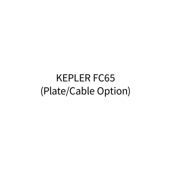 Kepler FC65 (Plate/Cable - Option)