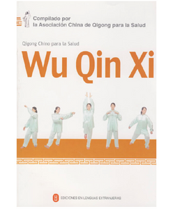 Health Qigong-- Wu Qin Xi in Spanish (with DVD) - Ori Wisdom