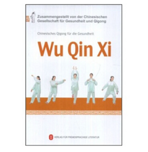 Health Qigong -- Wu Qin Xi in German (with DVD) - Ori Wisdom