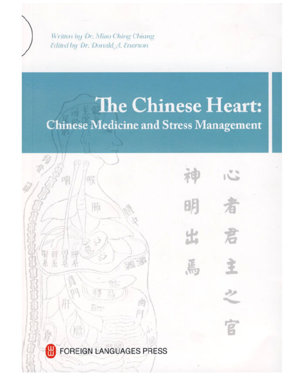The Chinese Heart: Chinese Medicine and Stress Management - Ori Wisdom