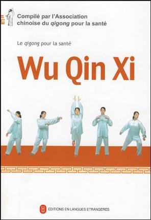 Health Qi Gong -- Wu Qin Xi in French (with DVD) - Ori Wisdom