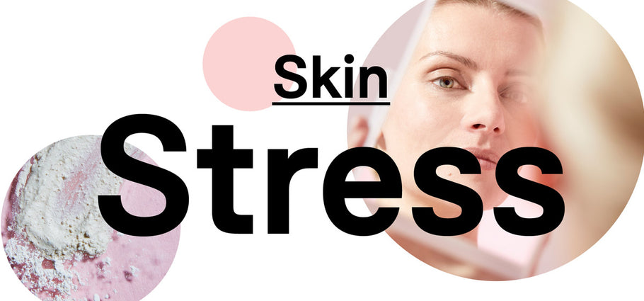 Skin: A Cycle of Stress