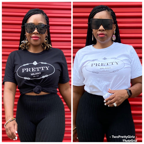 Pretty Me Graphic T Shirt ( 2 Colors)