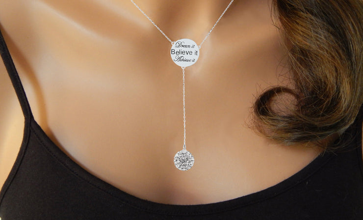Engraved Dream it, Believe it, Achieve it Y Necklace