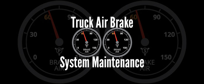 Truck Air Brake System Maintenance