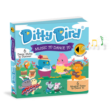 Ditty Bird - Music to Dance To Musical Board Book