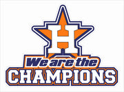 LIMITED TIME! We are the Champions - Astros