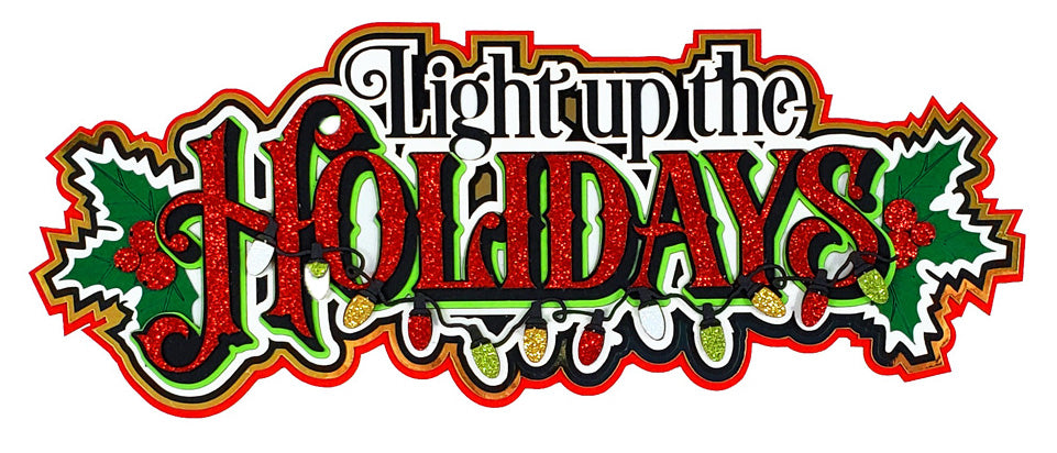 Light up the Holidays Title