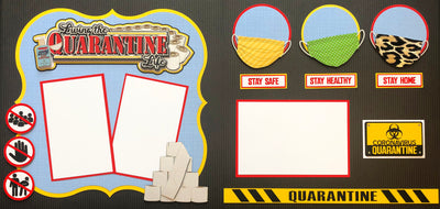 Quarantine Life Page Kit