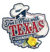 Don't Mess With Texas Coronavirus 2020 title