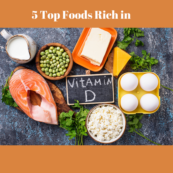 5 Top Foods That Are High in Vitamin D