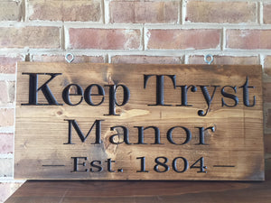 Custom indoor/outdoor property sign