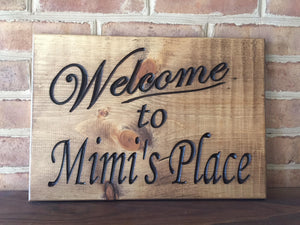 Welcome to Mimi's sign