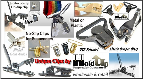 Holdup Suspender Company sells replacement Patented suspender no-slip clips and Gripper clasps in a variety of sizes with quantity discounts