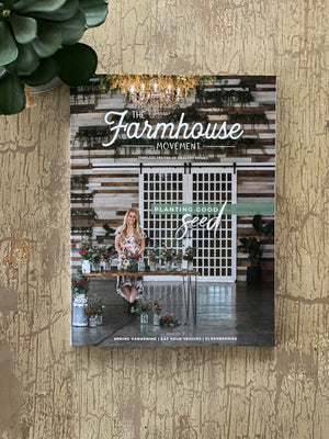 The Farmhouse Movement Magazine | Thirteenth Edition