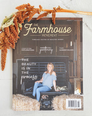 The Farmhouse Movement Magazine | Ninth Edition