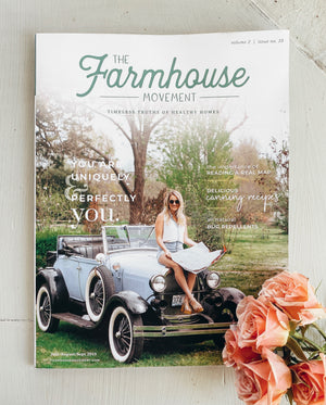 The Farmhouse Movement Magazine | Tenth Edition