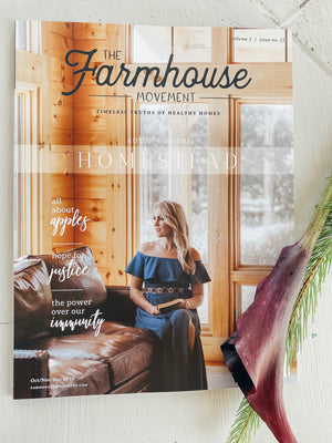 The Farmhouse Movement Magazine | Eleventh Edition