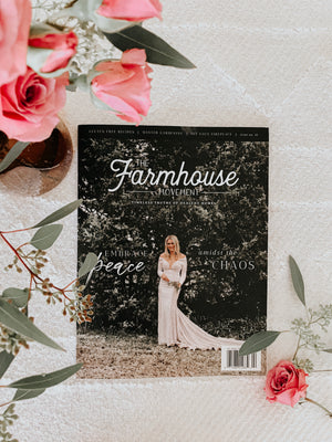 The Farmhouse Movement Subscription - Select which issue to start with