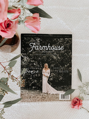 The Farmhouse Movement Magazine | Twelfth Edition