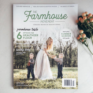 The Farmhouse Movement Magazine  |  Second Edition