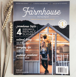 The Farmhouse Movement Magazine  |  Premier Edition