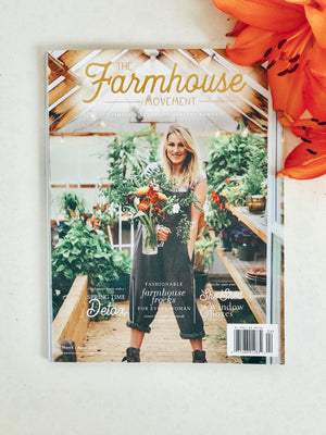 The Farmhouse Movement Magazine | Eighth Edition