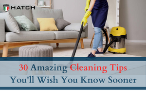30 AMAZING CLEANING TIPS YOU'LL WISH YOU KNEW SOONER