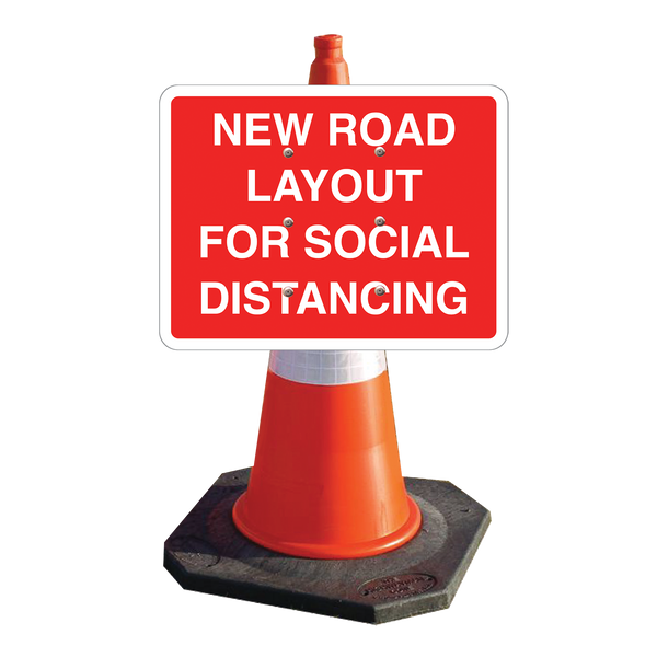 PLASTIC CONE SIGN WITH WORDING: NEW ROAD LAYOUT FOR SOCIAL DISTANCING
