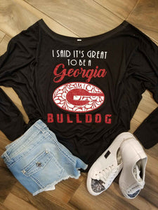 I Said It's Great To Be A Georgia Bulldog