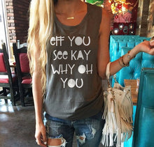 Eff You See Kay Why Oh You Shirt