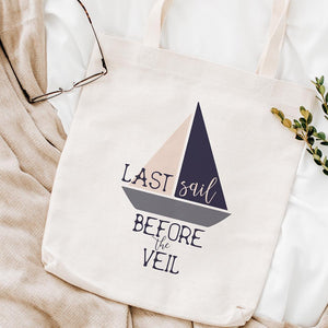 Last sail before the veil - bachelorette tote bag