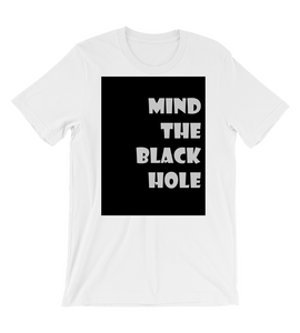 T-Shirt Phrases nerd, funny, minimalist, black and white, black hole, galaxy, astronomy,