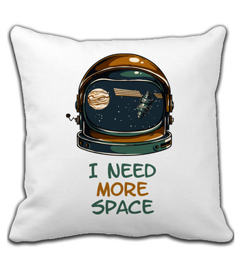 Throw Pillow I Need More Space | A Very Cool Astronaut Quote