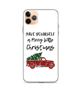 Have Yourself A Merry Little Christmas Phone Case