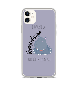 I Want A Hippopotamus For Christmas Phone Case