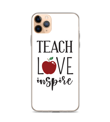 Teach Love Inspire Teacher Apple Phone Case