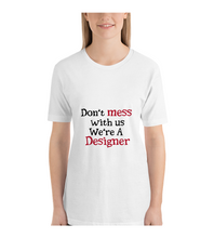 T-Shirt dont mess with design t-shirt