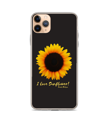 I love Sunflower! Phone Case