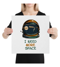 Canvas I Need More Space | A Very Cool Astronaut Quote