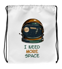 Drawstring Gym Bag I Need More Space | A Very Cool Astronaut Quote