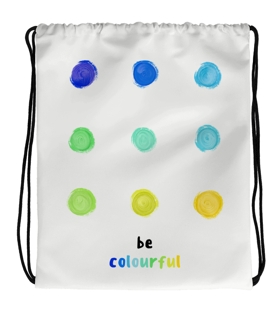 Drawstring Gym Bag Be Colourful