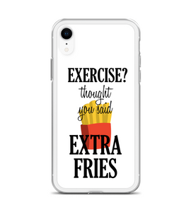 Exercise? Thought You Said Extra Fries Phone Case