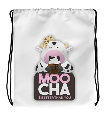 Drawstring Gym Bag Cute cow drinking a mocha Moocha is better than you