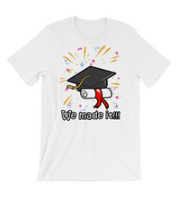 T-Shirt Graduation commemorative shirt we made it gift present academic diplom new