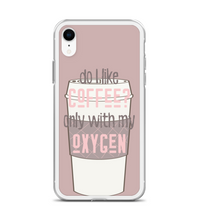 Do You Like Coffee Only With My Oxygen Phone Case