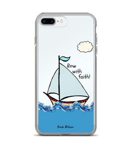 Row with faith! Art made by hand and finished digitally. Phone Case