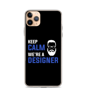 Keep calm we're Designer phone case Phone Case