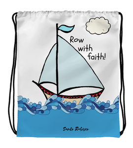 Drawstring Gym Bag Row with faith!  -  Art made by hand and digitally finished.