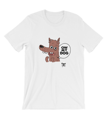 T-Shirt Ow My Dog OMG Meme Cartoon